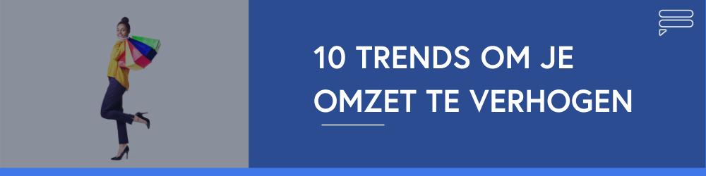 10-trends-om-je-omzet-te-verhogen